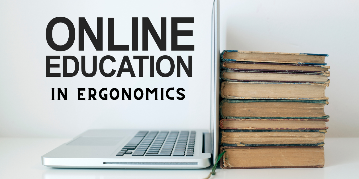 Read: Is an Online Certificate in Ergonomics Right for You?