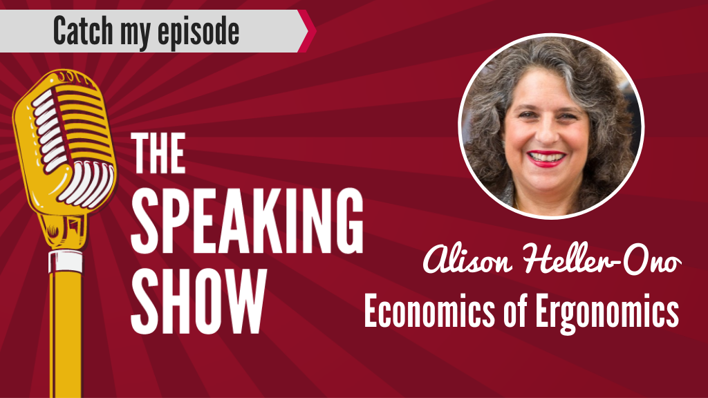Economics of Ergonomics with Alison Heller-Ono