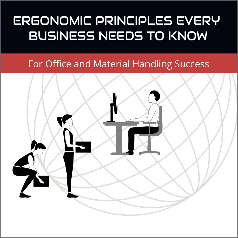Ebook: Ergonomic Principles Every Business Needs to Know