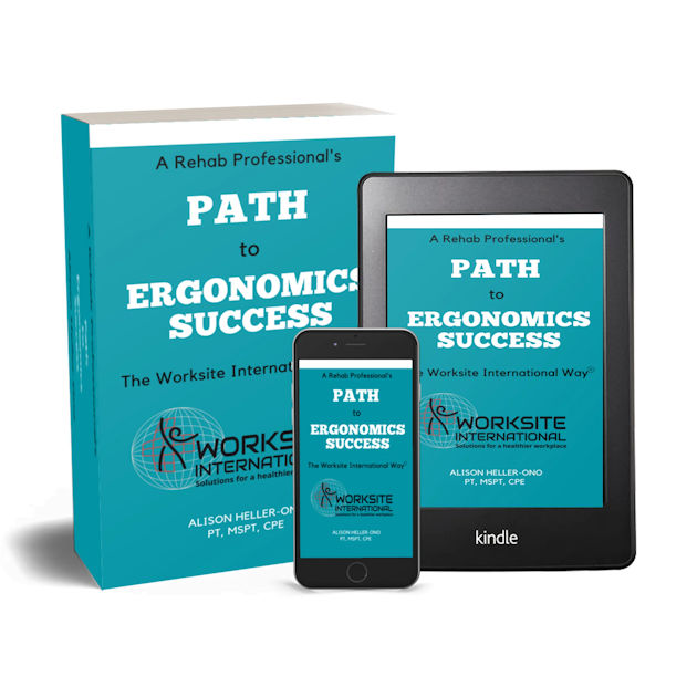 A Rehab Professional's Path to Ergonomics Success